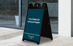 A-Frames for your Vaccination Distribution Efforts from Image360